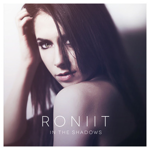 """Roniit's Brand of """"Dark"""" Electro Pop   The Oomph Music Blog"""