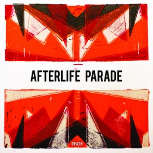 Afterlife Parade: Death to Life